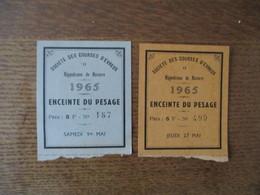 SOCIETE DES COURSES D'EVREUX HIPPODROME DE NAVARRE 1965  2 TICKETS 1965 ENCEINTE DU PESAGE SAMEDI 1er MAI ET JEUDI 27 MA - Tickets D'entrée