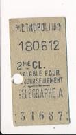 Ticket De Métro De Paris ( Métropolitain ) 2me Classe  ( Station ) TELEGRAPHE A - Métro