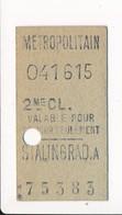 Ticket De Métro De Paris ( Métropolitain ) 2me Classe  ( Station ) STALINGRAD A - Métro