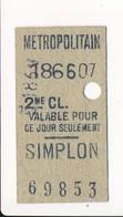 Ticket De Métro De Paris ( Métropolitain ) 2me Classe  ( Station ) SIMPLON ( Peu Courant ) - Métro
