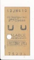 Ticket De Métro De Paris ( Métropolitain ) 2me Classe  ( Station ) STRASBOURG ST DENIS A ( Strasbourg Saint Denis ) - Métro