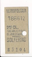 Ticket De Métro De Paris ( Métropolitain ) 2me Classe  ( Station ) SOLFERINO - Métro