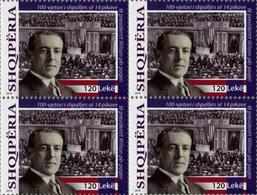Albania Stamps 2018. 100 Ann. Of 14 Points. Woodrow Wilson USA. Block Of 4 MNH - Albania