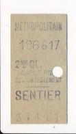 Ticket De Métro De Paris ( Métropolitain ) 2me Classe  ( Station ) SENTIER - Europa