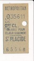 Ticket De Métro De Paris ( Métropolitain ) 2me Classe  ( Station ) ST PLACIDE ( Saint Placide ) - Métro
