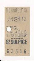 Ticket De Métro De Paris ( Métropolitain ) 2me Classe  ( Station ) ( Saint ) ST SULPICE - Métro