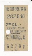 Ticket De Métro De Paris ( Métropolitain ) 2me Classe  ( Station ) ( Saint ) ST MICHEL B - Métro