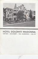 ORTISEI-BOLZANO-HOTEL=DOLOMITI MADONNA=-CARTOLINA VIAGGIATA IL 14-8-1951 - Bolzano (Bozen)