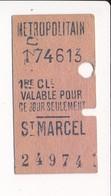 Ticket De Métro De Paris ( Métropolitain ) 1re Classe  ( Station ) ( Saint ) ST MARCEL - Métro
