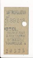 Ticket De Métro De Paris ( Métropolitain ) 2me Classe  ( Station ) ( Saint ) ST MANDE TOURELLE A - Métro