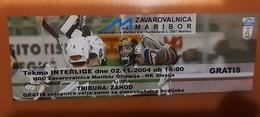 Used Ticket Ice Hockey Club HDD Zavarovalnica Maribor  Olimpija : HK Slavija   Interliga 2.11.2004 - Tickets & Toegangskaarten