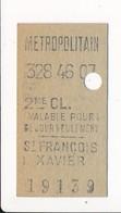 Ticket De Métro De Paris ( Métropolitain ) 2me Classe  ( Station ) ( Saint ) ST FRANCOIS XAVIER - Europa