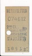 Ticket De Métro De Paris ( Métropolitain ) 2me Classe  ( Station ) ( Saint ) ST AUGUSTIN - Métro