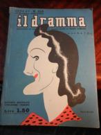 9) RIVISTA IL DRAMMA ANNO XV N° 318 NOVEMBRE 1939 - Altri