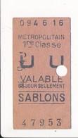 Ticket De Métro De Paris ( Métropolitain ) 1re Classe   ( Station ) SABLONS - Métro
