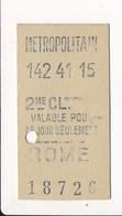 Ticket De Métro De Paris ( Métropolitain ) 2me Classe   ( Station ) ROME - Métro