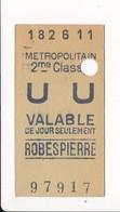 Ticket De Métro De Paris ( Métropolitain ) 2me Classe   ( Station ) ROBESPIERRE - Europa