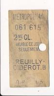 Ticket De Métro De Paris ( Métropolitain ) 2me Classe   ( Station ) REUILLY DIDEROT B - Métro