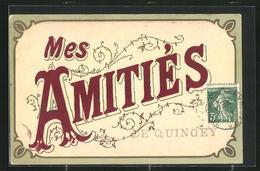 CPA Quingey, Mes Amitiés, Freundschaftlicher Gruss - France