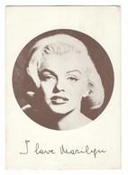 3308 - I LOVE MARILYN MONROE 1980 CIRCA - Donne Celebri