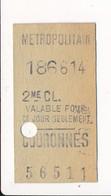 Ticket De Métro De Paris ( Métropolitain ) 2me Classe ( Station ) COURONNES ( Peu Courant ) - Métro