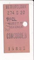 Ticket De Métro De Paris ( Métropolitain ) 1er Classe ( Station ) CONCORDE B  ( Peu Courant ) - Métro