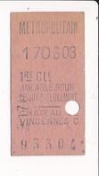 Ticket De Métro De Paris ( Métropolitain ) 1re Classe ( Station ) CHATEAU DE VINCENNES C - Europa