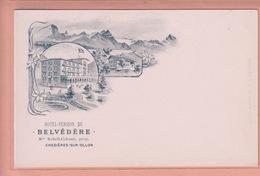 OUDE  POSTKAART - ZWITSERLAND - SCHWEIZ -    SUISSE -  HOTEL PENSION BELVEDERE - CHESIERES  1900'S - VD Vaud