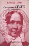 Hortense Dufour - Comtesse De Ségur Née Shophie Rostopchine - Biografia