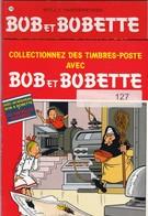 2 BD BOB ET BOBETTE : COLLECTIONNEZ DES TIMBRES AVEC BOB ET BOBETTE Et  LE PETIT POSTILLON - Letteratura