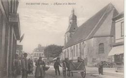 Rare Cpa Tourouvre  L'église Et Le Marché Belle Animation - France