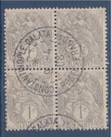 = Bloc De 4 Timbres Levant Type Blanc De France Oblitéré N°9 Constantinople Galata 9.4.08 - Used Stamps