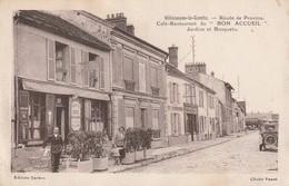 Rare Cpa Villeneuve Le Comte Route De Provins Café-restaurant Du Bon Accueil Jardins Et Bosquets - Autres Communes