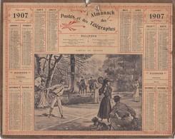 Calendrier 1907 ALMANACH Des Postes Et DesTélégraphes / PARTIE DE TENNIS - Grand Format : 1901-20
