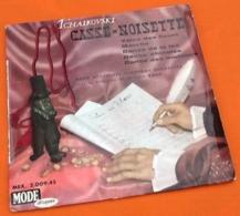 Vinyle 45 Tours    Tchaikovsky   Casse-Noisette Mode Disques 200945 - Clásica