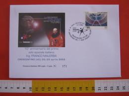 A.14 ITALIA ANNULLO 2002 CRESCENTINO VERCELLI UOMO TECNOLOGIA SPAZIO 1° VOLO SPAZIALE FRANCO MALERBA 1992 10 ANNI - Europa