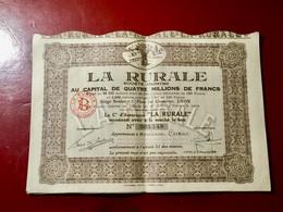 Cie  D' ASSURANCE < LA  RURALE > ------- Action  De  100 Frs - Banca & Assicurazione