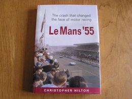 LE MANS ' 55 Racing Cars Course Automobile France Crash Accident Automobile Auto Le Mans 1955 France Motor Racing Race - Sports