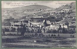 CPA Vue Rare - HAUTE LOIRE - VALS - VUE GÉNÉRALE - L'ÉCOLE DE THÉOLOGIE - édition M.B. Le Puy / 2540 - Autres Communes