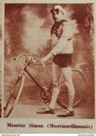 1928 CYCLISTE - MONTMORILLON - MAURICE SIMON ( MONTMORILLONNAIS ) - Journaux - Quotidiens