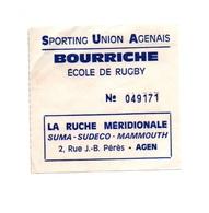 Ticket D'entrée N°049171 Sporting Union Agenais Bourriche école De Rugby - Tickets D'entrée