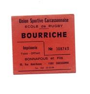 Ticket D'entrée N°008743 Union Sportive Carcassonnaise école De Rugby Bourriche - Tickets D'entrée