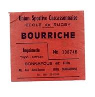 Ticket D'entrée N°008746 Union Sportive Carcassonnaise école De Rugby Bourriche - Tickets D'entrée