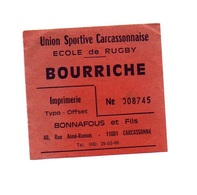 Ticket D'entrée N°008745 Union Sportive Carcassonnaise école De Rugby Bourriche - Tickets D'entrée