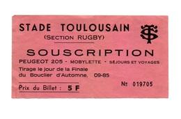 Ticket D'entrée N°19705 Stade Toulousain Section Rugby Avec Publicité Au Dos Peugeot 205 - Tickets D'entrée