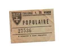 Ticket D'entrée N°27536 R.C.F Challenge Y. Du Manoir - Tickets D'entrée