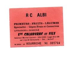 Ticket D'entrée N°005704 R C Albi Bourriche - Tickets D'entrée