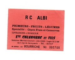Ticket D'entrée N°005705 R C Albi Bourriche - Tickets D'entrée