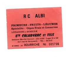 Ticket D'entrée N°005706 R C Albi Bourriche - Tickets D'entrée