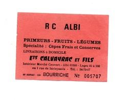 Ticket D'entrée N°005707 R C Albi Bourriche - Tickets D'entrée